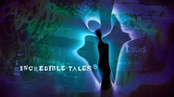 incredible tales