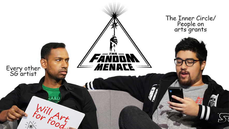 The Fandom Menace describes the painful arts scene in Singapore.