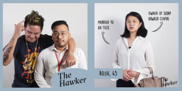 The Hawker features Rosie who's married to Ah Teck and an owner of sedap hawker centre