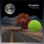 "The cover image of Dave Anonuevo's ""Still Together"""