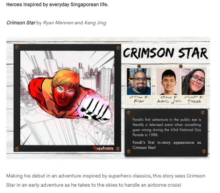 The campaign page of SingaHeroes, a superhero comic anthology by The Fandom Menace and CS Comics, comes complete with names of stories and creators. This enforces a sense of accountability and knowing exactly who's behind the project.