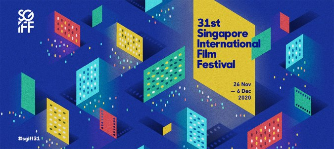 A banner featuring 31st Singapore International Film Festival, one of the upcoming art festivals that allows cinema and online film viewing.