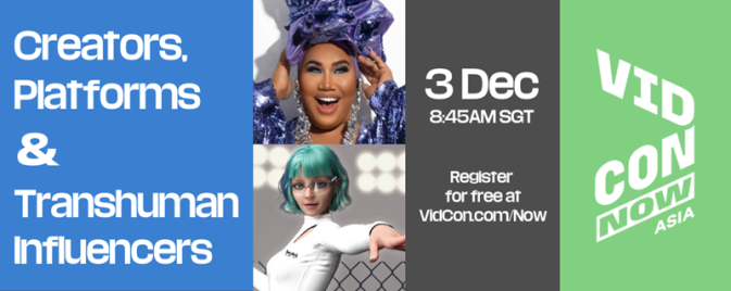 A VidCon Now Asia event banner features event guests, Patrick Starr and the AI bot, Kuki.